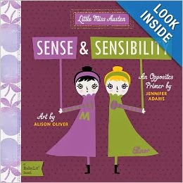 http://www.amazon.com/Sense-Sensibility-BabyLit-Opposites-Primer/dp/1423631706/ref=sr_1_5?s=books&ie=UTF8&qid=1386448356&sr=1-5&keywords=romeo+and+juliet+board+book